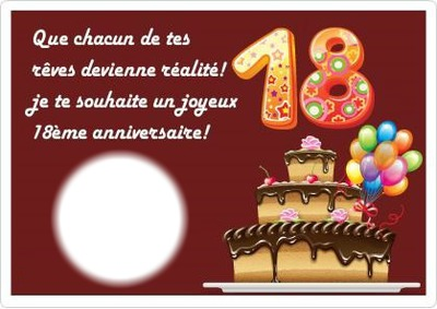 photo montage joyeux anniversaire 18 ans pixiz. Black Bedroom Furniture Sets. Home Design Ideas